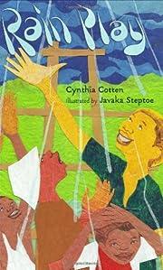 Rain play de Cynthia Cotten