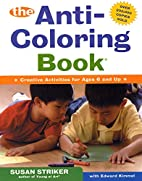 The Anti-Coloring Book: Creative Activities…