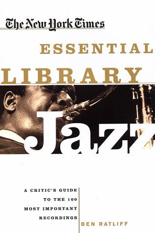 "Read ""The New York Times Essential Library: Jazz"""