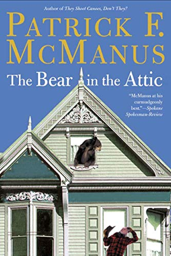 The Bear in the Attic, McManus, Patrick F.