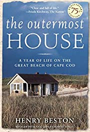 The Outermost House: A Year of Life On The…