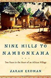 Nine Hills to Nambonkaha: Two Years in the…