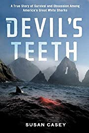 The Devil's Teeth : A True Story of…
