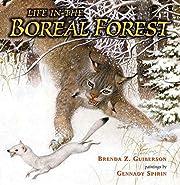 Life in the Boreal Forest de Brenda Z.…