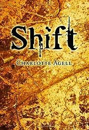 Shift de Charlotte Agell