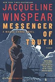 Messenger of Truth: A Maisie Dobbs Novel…
