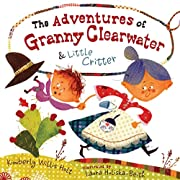 The Adventures of Granny Clearwater and…