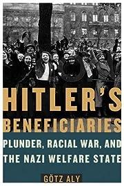 Hitler's beneficiaries : plunder,…