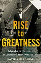 Rise to Greatness: Abraham Lincoln and…