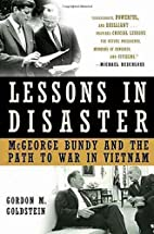 Lessons in Disaster: McGeorge Bundy and the…