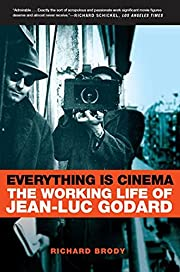 Everything Is Cinema de Richard Brody