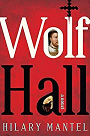 Wolf Hall: A Novel (Man Booker Prize) by…