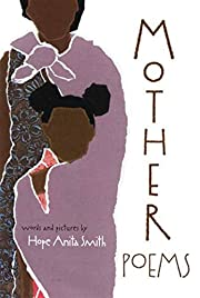 Mother Poems de Hope Anita Smith