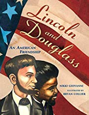 Lincoln and Douglass: An American Friendship…