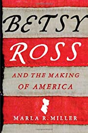 Betsy Ross and the Making of America de…