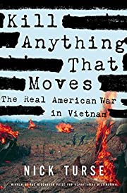 Kill Anything That Moves: The Real American…