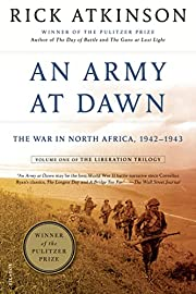 An army at dawn : the war in North Africa,…