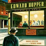 Edward Hopper Paints His World af Robert…