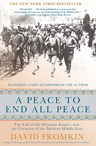 A Peace to End All Peace, by Fromkin, D