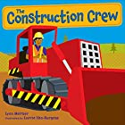The Construction Crew by Lynn Meltzer