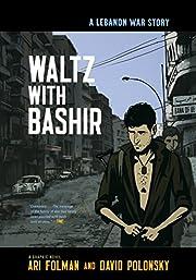 Waltz with Bashir: A Lebanon War Story de…