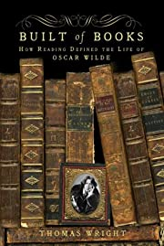 Built of Books: How Reading Defined the Life…