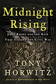 Midnight Rising: John Brown and the Raid…