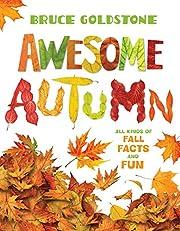 Awesome Autumn von Bruce Goldstone