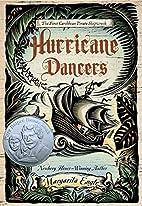 Hurricane Dancers: The First Caribbean…