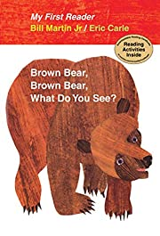 Brown Bear, Brown Bear, What Do You See? My…
