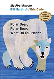 Polar Bear, Polar Bear, What Do You Hear? My…