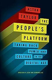 The People's Platform: Taking Back…