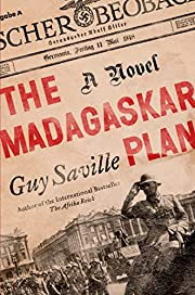 The Madagaskar Plan: A Novel de Guy Saville