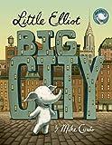 Little Elliot, Big City – tekijä: Mike…