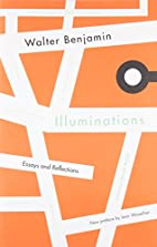 Illuminations: Essays and Reflections by…