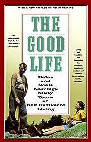 The Good Life: Helen and Scott…