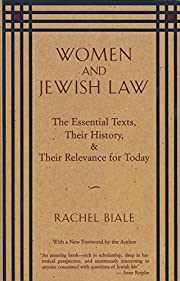 Women and Jewish Law: The Essential Texts,…