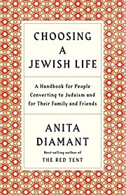 Choosing a Jewish Life, Revised and Updated:…