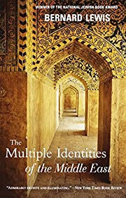 The Multiple Identities of the Middle East…