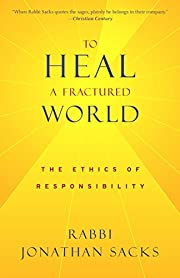 To Heal a Fractured World: The Ethics of…