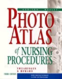 Photo Atlas of Nursing Procedures