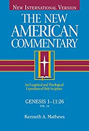 The New American Commentary: Genesis 1-…