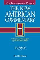 The New American Commentary : 1, 2 Kings -…