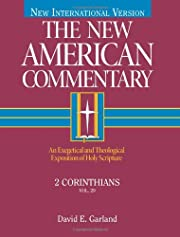 2 Corinthians: An Exegetical and Theological…
