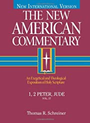The New American Commentary: 1, 2 Peter,…