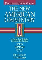 Amos, Obadiah, Jonah: An Exegetical and…