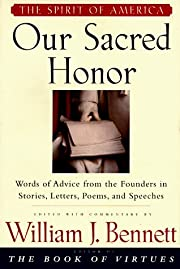 Our Sacred Honor: Words of Advice from the…