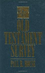 Old Testament Survey – tekijä: Paul R.…