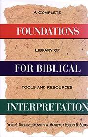 Foundations for Biblical Interpretation: A…