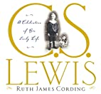 C.S. Lewis: A Celebration of His Early Life…